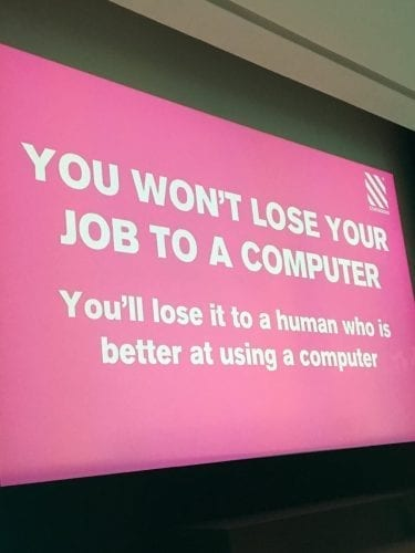 You won't lose your job to a computer